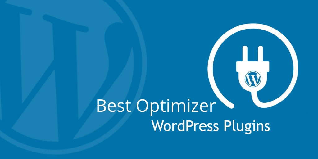 Best WordPress Optimizer Plugin
